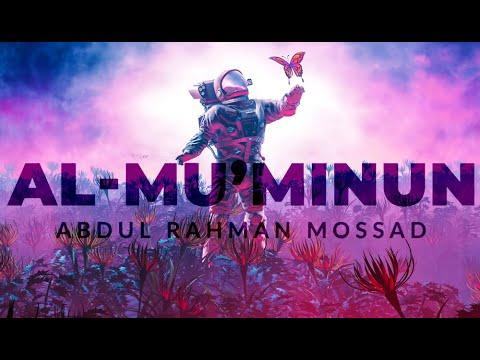 Al   Mu'minun By Abdul Rahman Mossad