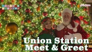LIVE STREAM: Meet & Greet - Union Station, Los Angeles, CA | House of Kringle