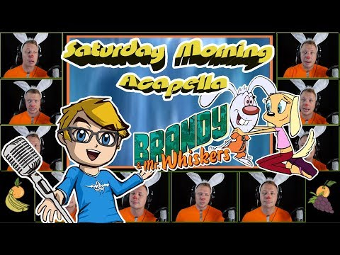 BRANDY & MR WHISKERS Theme - Saturday Morning Acapella