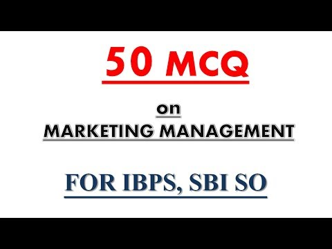 (Part 1) Marketing Management MCQ with detailed explanation | for IBPS SO, PO