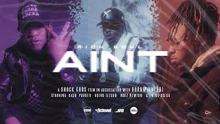 Rich Soul - AINT (Music Video)