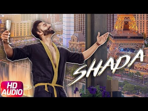 Shada | Full Audio Song | Parmish Verma | Desi Crew | Latest Punjabi Song 2018