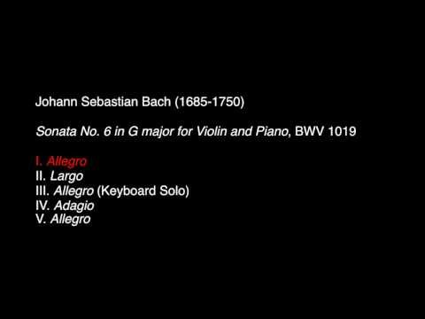 J. S. Bach: Sonata No. 6 in G major for Violin and Piano, BWV 1019