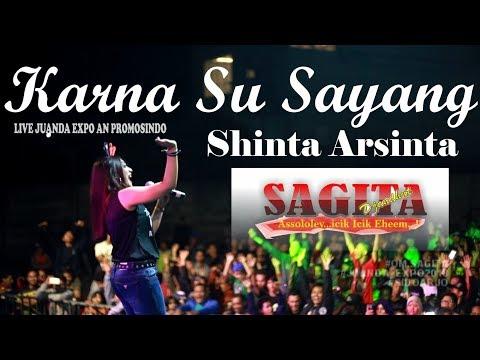 Karna Su Sayang Shinta Arsinta Live Juanda Expo