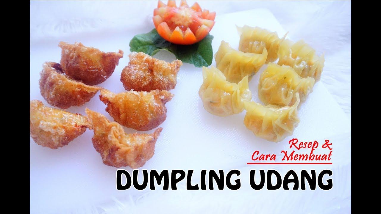 Resep Cara Membuat Dumpling Udang Masakan Sederhana Dimsum Youtube
