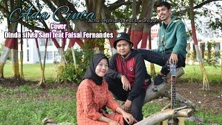 Download Ada cinta ~ Acha septriasa Feat Irwansyah Cover dinda silvia sani