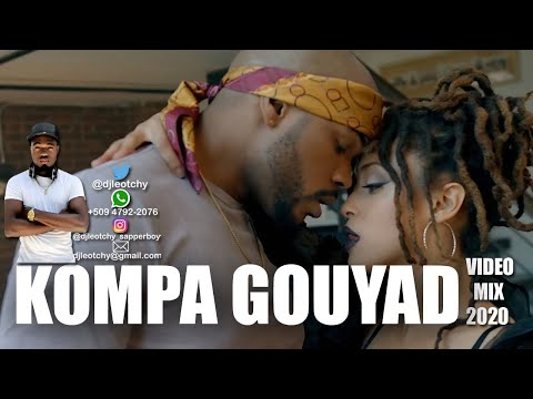 Kompa Gouyad Video Mix 2020 | Best of Kompa Gouyad 2020 By DJ LEOTCHY Ft Enposib | Harmonik | Oswald