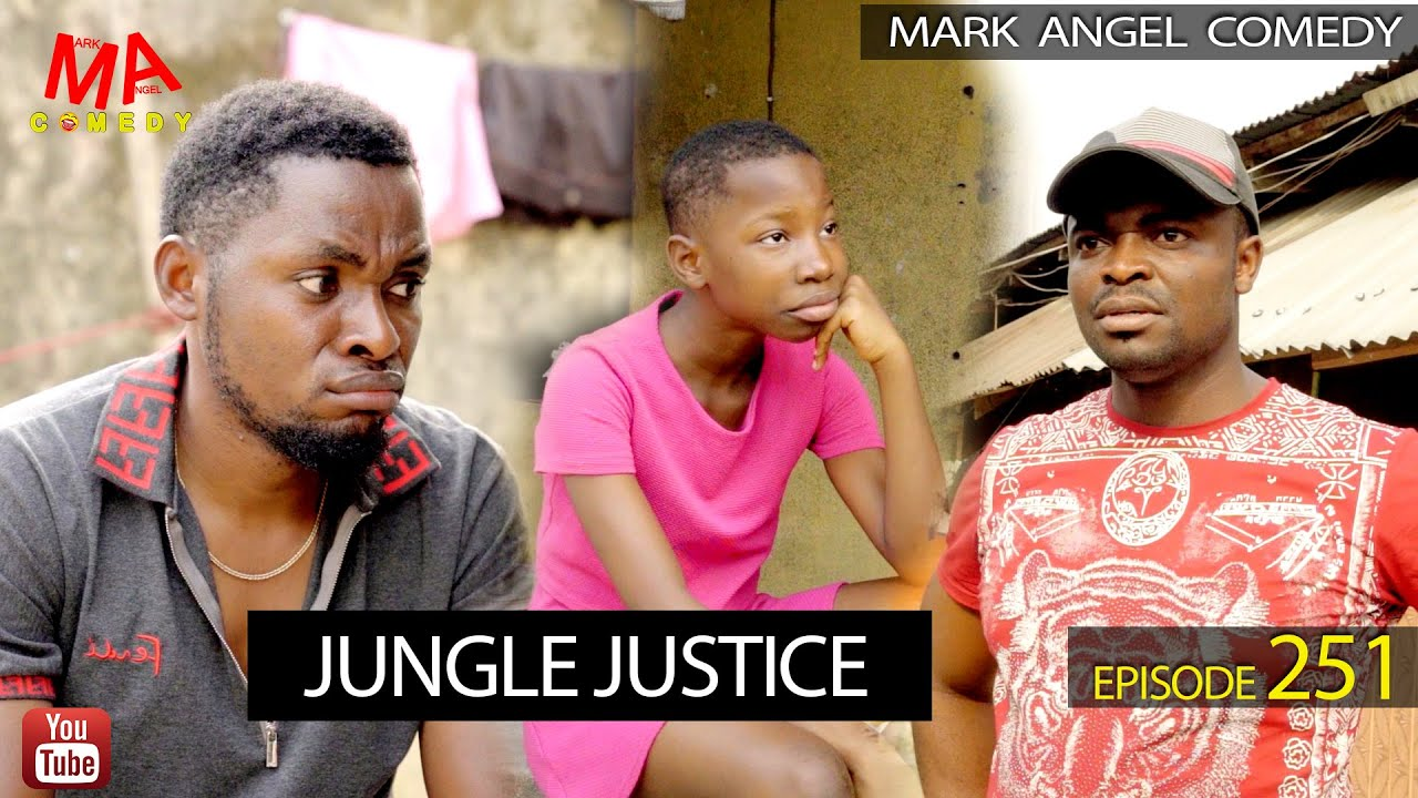Download JUNGLE JUSTICE (Mark Angel Comedy) (Episode 251)