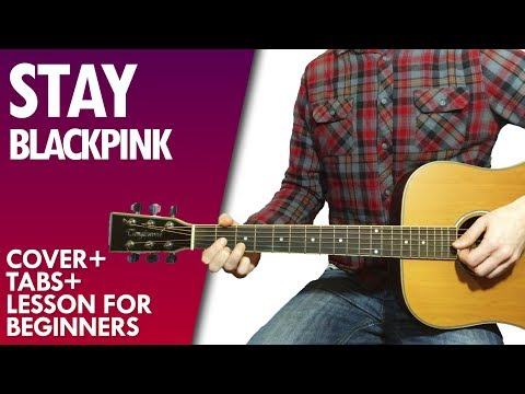 blackpink stay guitar lesson and tab youtube. Black Bedroom Furniture Sets. Home Design Ideas