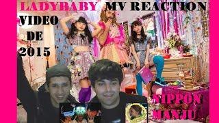 PV REACTION LADYBABY - Nippon Manju ニッポン饅頭 [J-Pop] Este video...