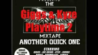 Giggs & Kyze - Playtime 2 - Track 11