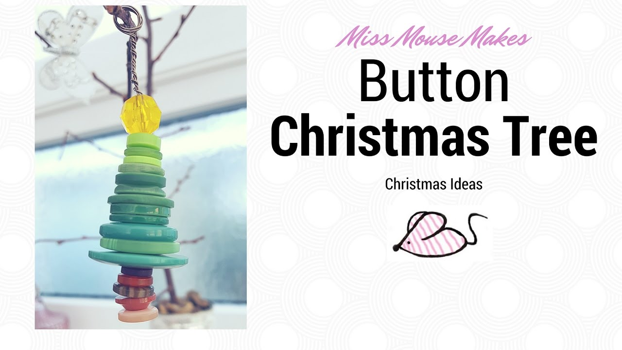 How To Make A Button Christmas Tree Decoration Button Crafts