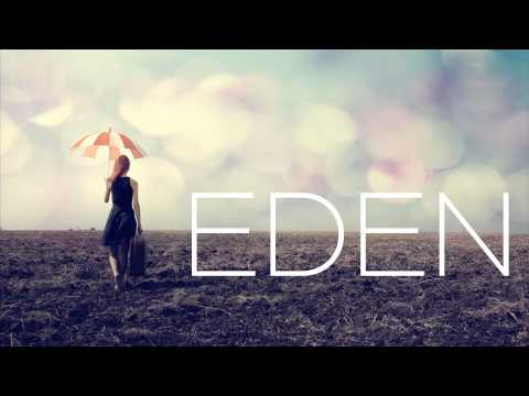 EDEN - End Credits [FULL EP]