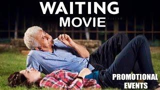 Waiting Movie Promotional Events | Naseeruddin Shah, Kalki Koechlin, Arjun Mathur
