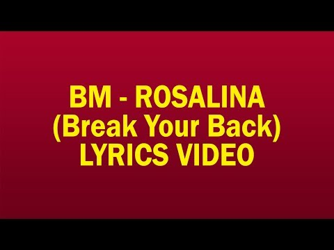 BM - Rosalina (Break Your Back) LYRICS VIDEO #RosalinaChallenge