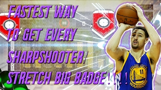 NBA 2K17 Tips FASTEST WAY TO GET ALL SHARPSHOOTER STRETCH BIG BADGES HALL OF FAME GRAND BADGE