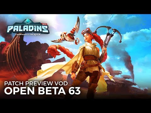 Paladins - Patch Preview - Open Beta 63 (Full Auto)
