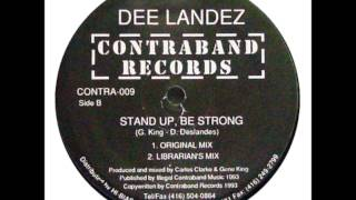 Dee Landez - Stand Up, Be Strong