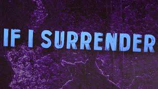 Citizen Soldier - If I Surrender (Official Lyric Video)