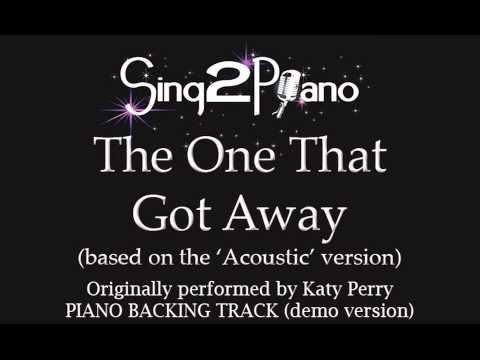 The One That Got Away - Katy Perry (Piano backing) karaoke cover