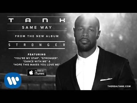 Tank - Same Way [Official Audio]