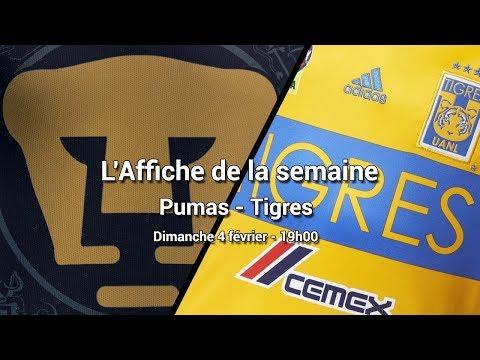 L'affiche de la semaine 03 : Pumas UNAM  Tigres UANL