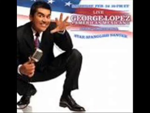 george lopez's favorite song