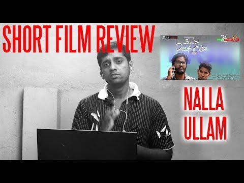 Mini Cinema #10 -நல்ல உள்ளம் - Tamil Short Film Review