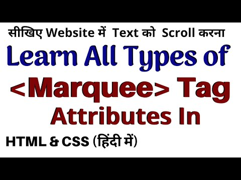 All Marquee Tag Attributes In Html    All Marquee Attributes    Directions   Behavior   Scroll Hindi
