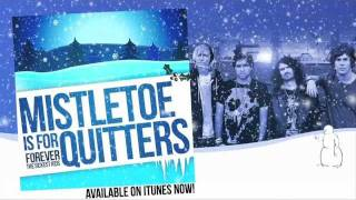 "Forever the Sickest Kids - ""Mistletoe is for Quitters"""