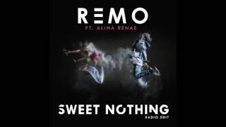 Remo ft. Alina Renae - Sweet Nothing (audio teaser)