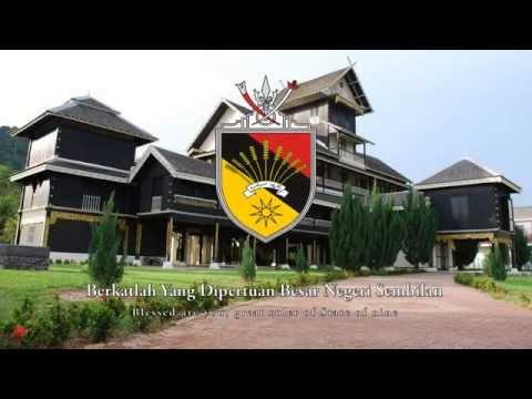 "State Anthem of Negeri Sembilan - ""Berkatlah Yang DiPertuan Besar Negeri Sembilan"""