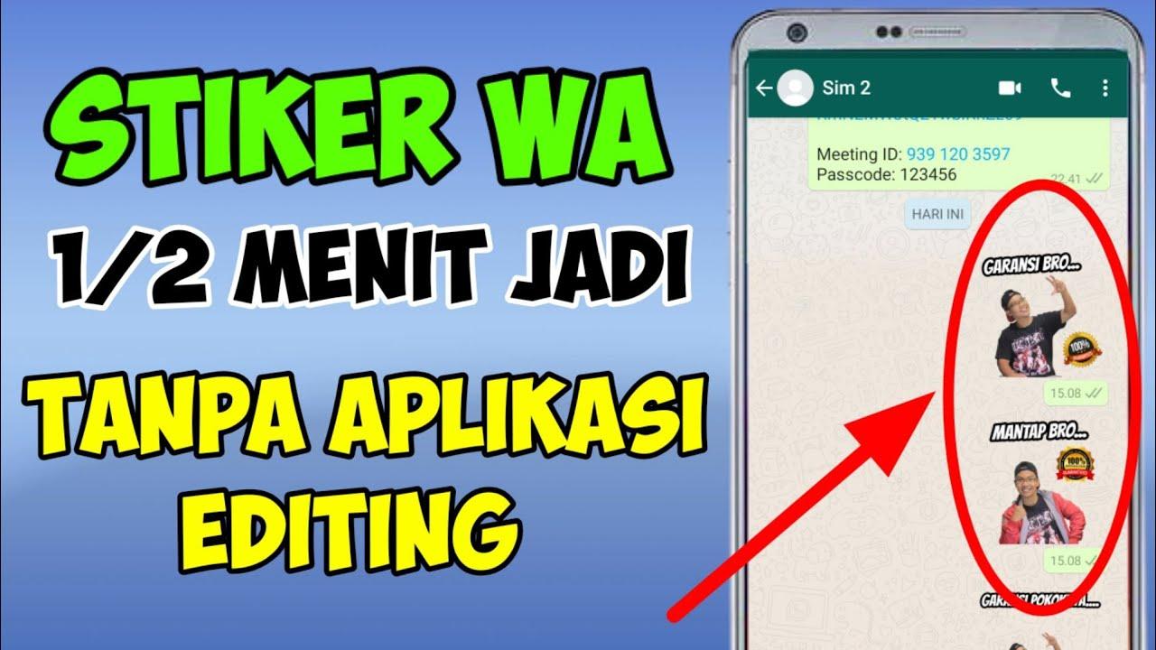 Cara Membuat Stiker Whatsapp Tanpa Aplikasi Editing Youtube