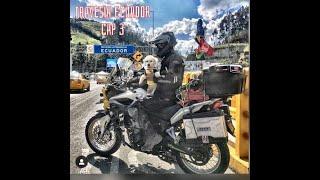 C3 Travesía Ecuador / Colombianos / Vuelta en moto
