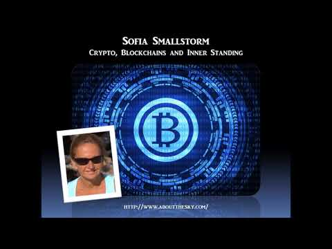 Sage of Quay Radio - Sofia Smallstorm - Crypto, Blockchains and Inner Standing (March 2018)