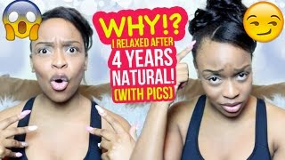 Why I RELAXED my Natural Hair