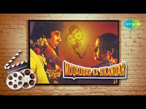 O Saathi Re Tere Bina Kiya Jeena -  Asha Bhosle - Muqaddar Ka Sikandar [1978]