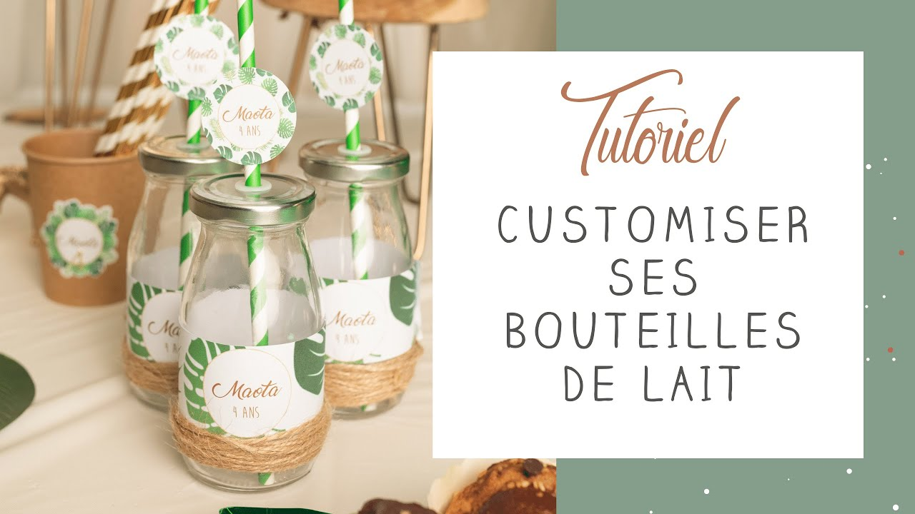 Tuto Id E Pour Customiser Vos Bouteilles De Lait D Coration Sweet Table Youtube