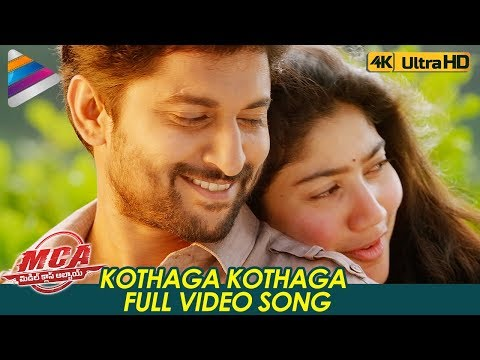 Kothaga Kothaga Full Video Song 4K | MCA...