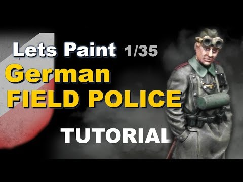how to paint 1/35 German Field Police / Scale 75 Painting Tutorial