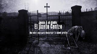 """Teaser Jesus & el Diablo #El Jinete Cenizo"""""""