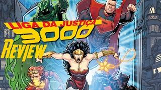 Review Liga da Justiça 3000