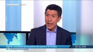 Ali Haddad, le patron des patrons algériens arrêté