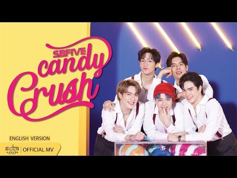 SBFIVE  -  CANDY CRUSH [ InternationalOfficial MV ] | Star Hunter Entertainment
