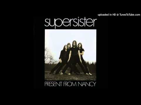 Supersister â–º She Was Naked [HQ Audio] Present From Nancy 1970