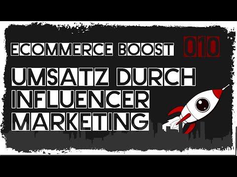 ecommerce boost #010: Umsatz durch Influencer Marketing - Lohnt sich das?