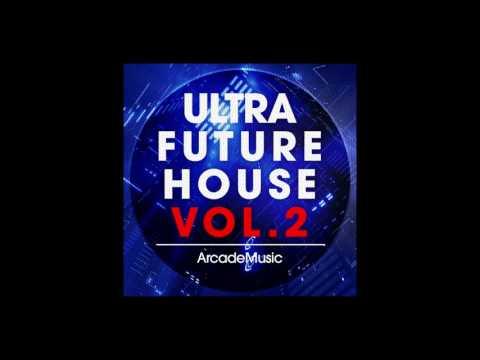 Ultra Future House Sample Pack Vol.2