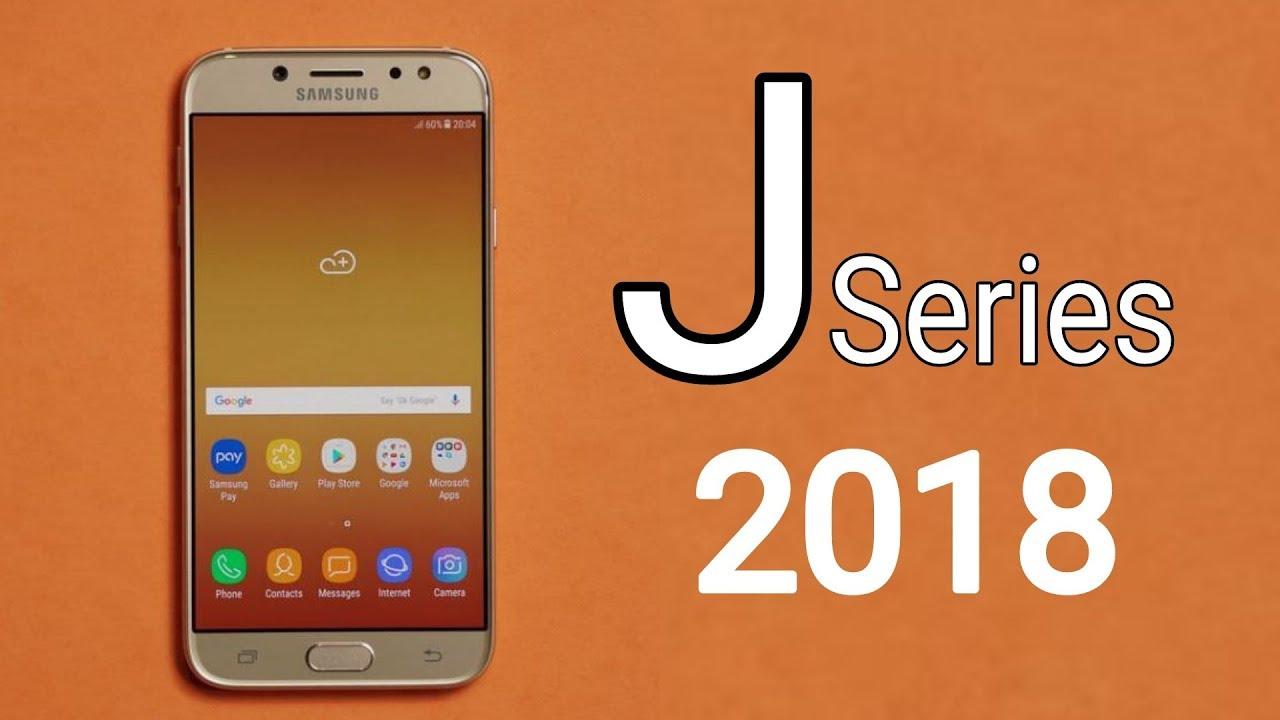 Samsung Galaxy J Series Phones In 2018