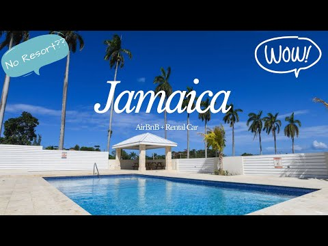 JAMAICA | AIRBNB TOUR + RENTING A CAR | TRAVEL ON A BUDGET