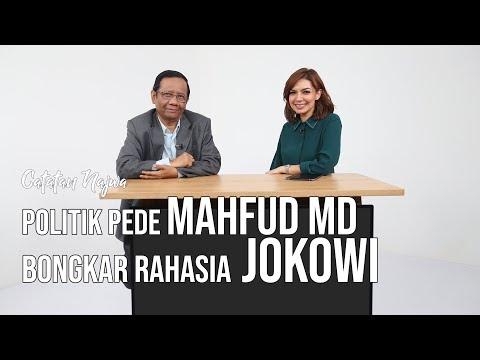 Catatan Najwa Part 2 - Politik Pede Mahfud MD: Bongkar Rahasia Jokowi